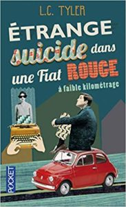 Étrange suicide dans une Fiat rouge à faible kilométrage (L.C. Tyler)