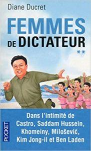 Femmes de dictateur - Tome 2 (Diane Ducret)