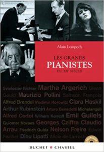 Grands pianistes du XXe siècle (Alain Lompech)