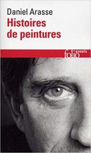 Histoires de peintures (Daniel Arasse)