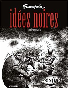 Idées noires - L'intégrale (André Franquin)
