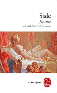 Justine ou les malheurs de la vertu (Marquis de Sade)