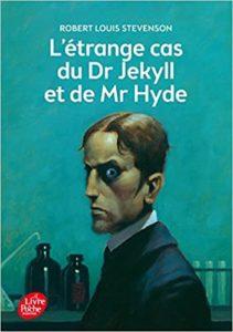 Le cas étrange du Dr Jekyll et de Mr Hyde (Robert Louis Stevenson)