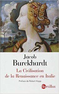 La civilisation de la Renaissance en Italie (Jacob Burckhardt)
