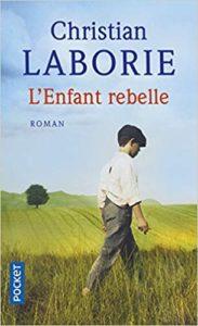 L'enfant rebelle (Christian Laborie)