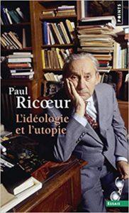 L'idéologie et l'utopie (Paul Ricoeur)