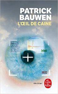 L'œil de Caine (Patrick Bauwen)
