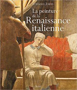 La peinture de la Renaissance italienne (Stefano Zuffi)