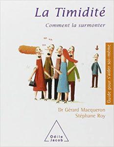 La timidité - Comment la surmonter (Gérard Macqueron, Stéphane Leroy)