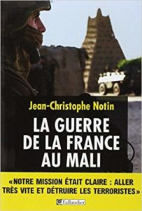 La guerre de la France au Mali (Jean-Christophe Notin)