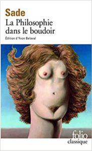 La philosophie dans le boudoir (Marquis de Sade)