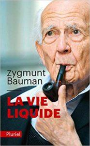 La vie liquide (Zygmunt Bauman)