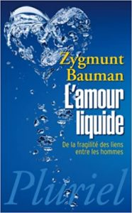 L'amour liquide (Zygmunt Bauman)