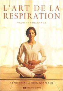 L'art de la respiration - Apprendre à bien respirer (Swami Saradananda)