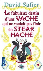 Le fabuleux destin d'une vache qui ne voulait pas finir en steak haché (David Safier)
