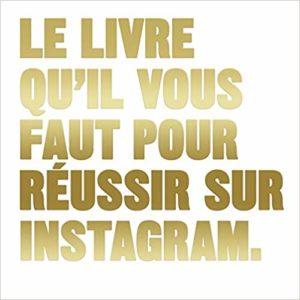 Le Livre qu'il vous faut pour réussir sur Instagram (Henry Carroll)