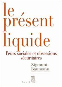 Le présent liquide (Zygmunt Bauman)