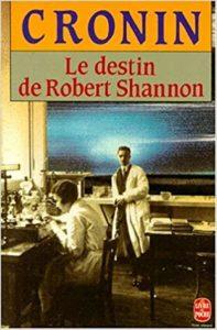 Le destin de Robert Shannon (A. J. Cronin)