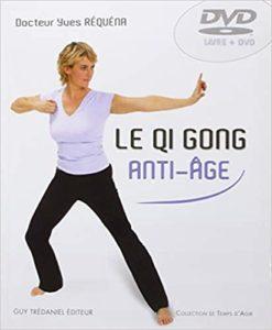 Le Qi Gong anti-âge (Yves Réquéna)