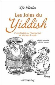 Les joies du Yiddish - L'Encyclopédie de l'humour juif (Léo Rosten, Olivier Ranson)