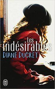 Les indésirables (Diane Ducret)