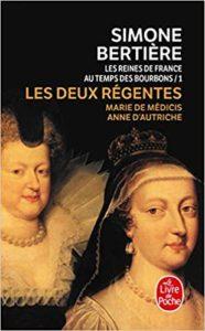 Les reines de France au temps des Bourbons (Simone Bertière)