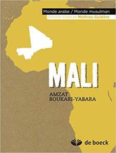 Mali (Amzat Boukari-Yabara, Mathieu Guidère)