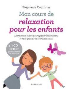 Mon cours de relaxation pour les enfants (Stéphanie Couturier)