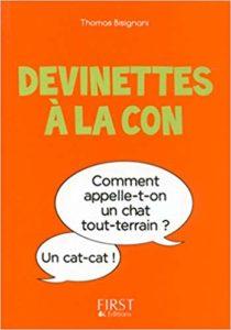 Petit Livre de devinettes à la con (Thomas Bisignani)