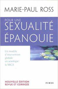 Pour une sexualité épanouie (Marie-Paul Ross)