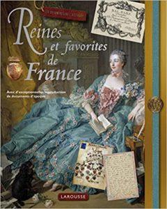 Reines et favorites de France (Renaud Thomazo)