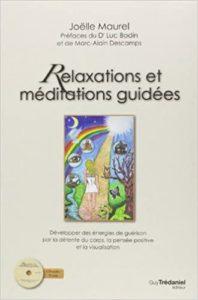 Relaxations et méditations guidées (Joëlle Maurel)