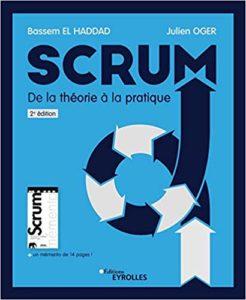 Scrum, de la théorie à la pratique (Bassem El Haddad, Julien Oger)