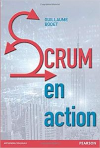 Scrum en action (Guillaume Bodet)