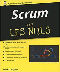 Scrum pour les Nuls (Mark C. Layton)