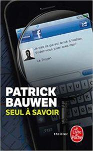 Seul à savoir (Patrick Bauwen)