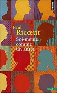 Soi-même comme un autre (Paul Ricoeur)