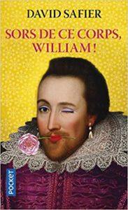 Sors de ce corps, William ! (David Safier)