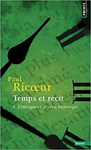 Temps et récit - Tome 1 (Paul Ricoeur)