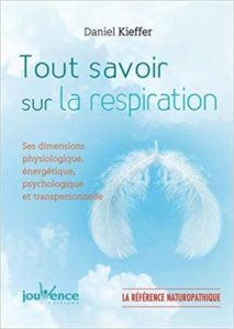 Tout savoir sur la respiration (Daniel Kieffer)