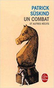Un combat et autres récits (Patrick Süskind)