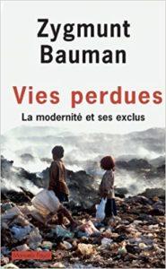 Vies perdues - La modernité et ses exclus (Zygmunt Bauman)