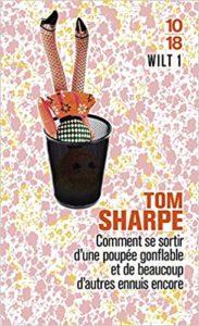 Wilt - Tome 1 - Comment se sortir d'une poupée gonflable et de beaucoup d'autres ennuis encore (Tom Sharpe)