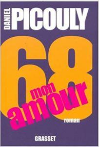 68, mon amour (Daniel Picouly)