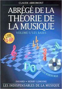 Abrégé de la théorie de la musique - Volume 1 (Claude Abromont)