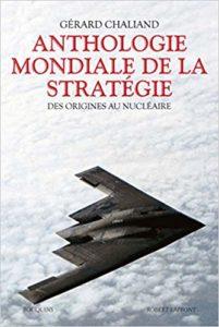 Anthologie mondiale de la stratégie (Gérard Chaliand)