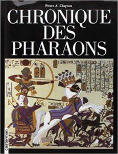 Chronique des pharaons (Peter A. Clayton)