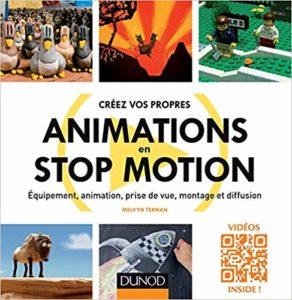 Créez vos propres animations en Stop Motion (Melvyn Ternan)
