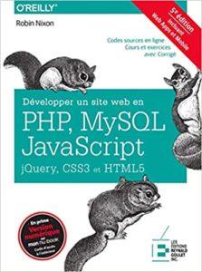Développer un site web en PHP, MySQL et Javascript (Robin Nixon)