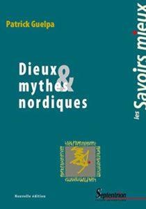 Dieux & mythes nordiques (Patrick Guelpa)